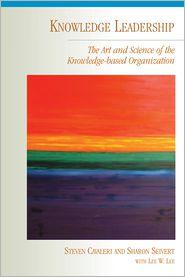Knowledge Leadership - Steven A. Cavaleri, Sharon Seivert