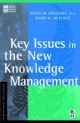Key Issues in the New Knowledge Management - Joseph M. Firestone;  Mark W. McElroy