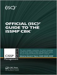 Official (ISC)2 Guide to the ISSMP CBK - Harold F. Tipton (Editor)
