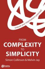 From Complexity to Simplicity - S. Collinson, M. Jay