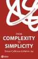 From Complexity to Simplicity - Simon Collinson;  Melvin Jay