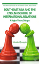 Southeast Asia and the English School of International Relations - Linda Quayle