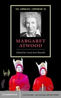 The Cambridge Companion to Margaret Atwood - Coral Ann Howells