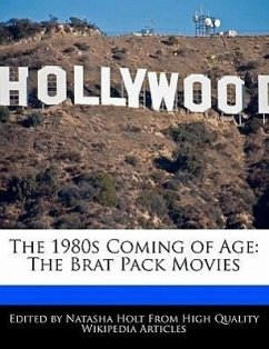 The 1980s Coming of Age: The Brat Pack Movies - Canter, Natalie Holt, Natasha