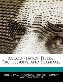 Accountancy: Fields, Professions, and Scandals - Branum, Miles