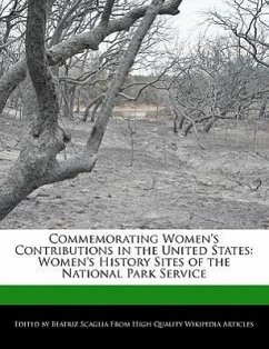 Commemorating Women's Contributions in the United States: Women's History Sites of the National Park Service - Scaglia, Beatriz