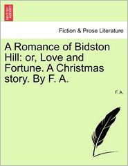 A Romance Of Bidston Hill - F. A.