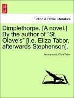 Dimplethorpe. [A novel.] By the author of