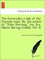 The Gaverocks a tale of the Cornish coast. By the author of