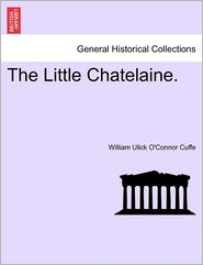The Little Chatelaine. - William Ulick O'Connor Cuffe