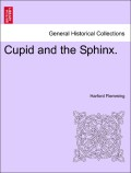 Flemming, Harford: Cupid and the Sphinx. Vol. III