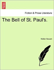 The Bell of St. Paul's. - Walter Besant