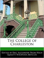 The College of Charleston - Eric Alexander