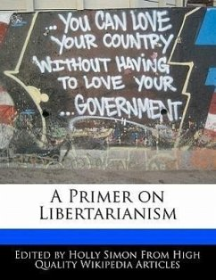 A Primer on Libertarianism - Simon, Holly