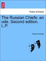The Russian Chiefs: an ode. Second edition. L.P. - Hardinge, George