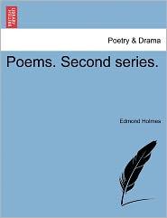 Poems. Second Series. - Edmond Holmes