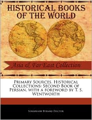 Primary Sources, Historical Collections - Sorabshaw Byramji Doctor, Foreword by T. S. Wentworth