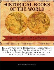 Primary Sources, Historical Collections - Frederick Victor Dickins, Foreword by T.S. Wentworth
