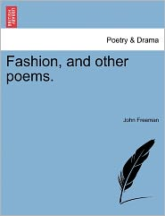 Fashion, And Other Poems. - John Freeman