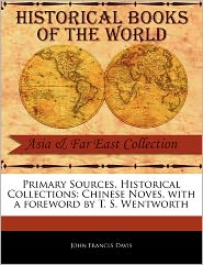 Primary Sources, Historical Collections - John Francls Davis, Foreword by T. S. Wentworth