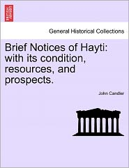 Brief Notices Of Hayti - John Candler