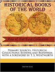 Primary Sources, Historical Collections - Arthur Lillie, Foreword by T. S. Wentworth