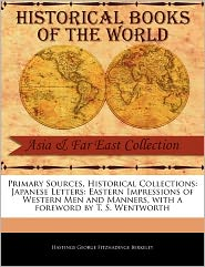 Primary Sources, Historical Collections - Hastings George Fitzhadinge Berkeley, Foreword by T. S. Wentworth