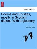 Poems and Epistles, mostly in Scottish dialect. With a glossary. - Picken, Ebenezer