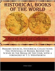 Primary Sources, Historical Collections - Hugo Ganz, Foreword by T. S. Wentworth