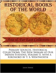 Primary Sources, Historical Collections - Julius Barras, Foreword by T. S. Wentworth