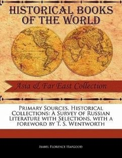 A Survey of Russian Literature with Selections - Hapgood, Isabel Florence