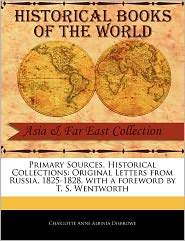 Primary Sources, Historical Collections - Charlotte Anne Albinia Disbrowe, Foreword by T. S. Wentworth