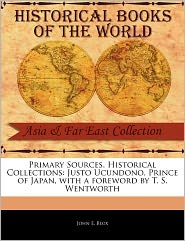 Primary Sources, Historical Collections - John E. Blox, Foreword by T. S. Wentworth