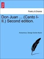 Don Juan ... (Canto I-II.) Second edition. - Anonymous Byron, George Gordon