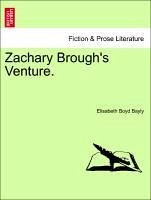 Zachary Brough's Venture.
