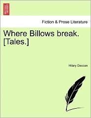 Where Billows Break. [Tales.]