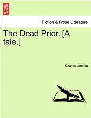 The Dead Prior. [A Tale.]