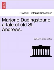 Marjorie Dudingstoune - William Francis Collier