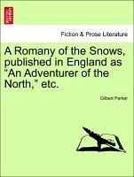 A Romany of the Snows, published in England as