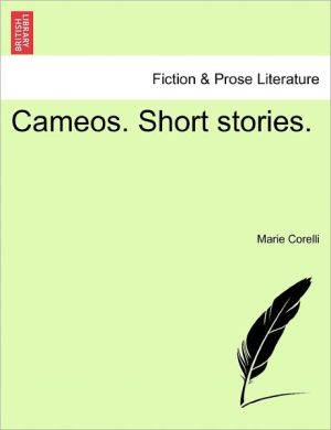 Cameos. Short Stories. - Marie Corelli