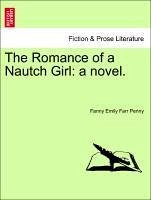 The Romance of a Nautch Girl: a novel. - Penny, Fanny Emily Farr