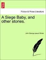 A Siege Baby, and other stories. Vol. II - Winter, John Strange pseud