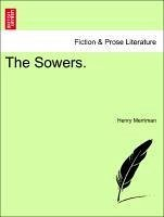 The Sowers. - Merriman, Henry