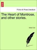 The Heart of Montrose, and other stories. - Carr, Esther