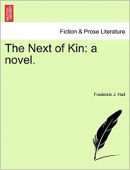 The Next Of Kin - Frederick J. Hall