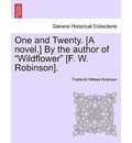 One and Twenty. [A Novel.] by the Author of
