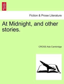 At Midnight, and Other Stories.