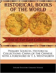 Primary Sources, Historical Collections - Edward Theodore Chalmers Werner, Foreword by T. S. Wentworth