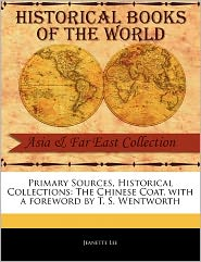 Primary Sources, Historical Collections - Jeanette Lee, Foreword by T. S. Wentworth