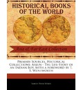 Primary Sources, Historical Collections - Samuel Evans Stokes